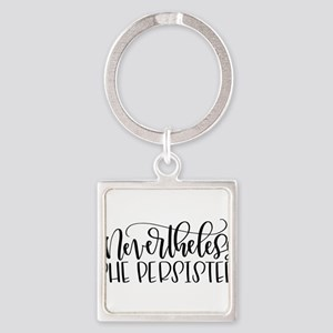 Nevertheless, She Persisted Keychains