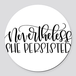 Nevertheless, She Persisted Round Car Magnet