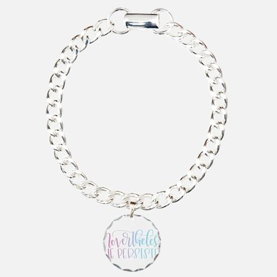 Nevertheless, She Persis Bracelet