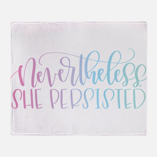 Nevertheless, She Persisted rainbow Throw Blanket