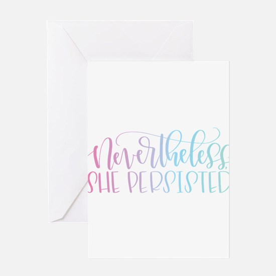 Nevertheless, She Persisted rainbow Greeting Cards
