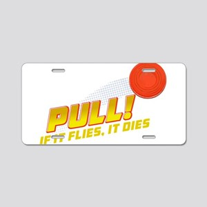 Pull! Trap Shooting Aluminum License Plate