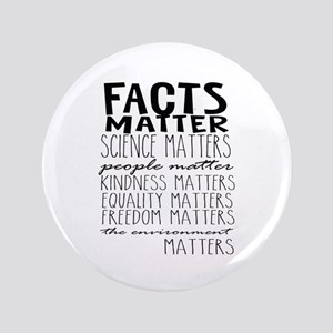 Facts Matter Button