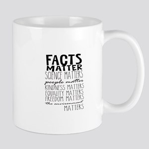 Facts Matter Mugs
