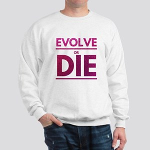 Evolve or Die Motivational Glitter Quo Sweatshirt