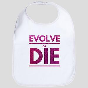 Evolve or Die Motivational Glitter Quote Baby Bib