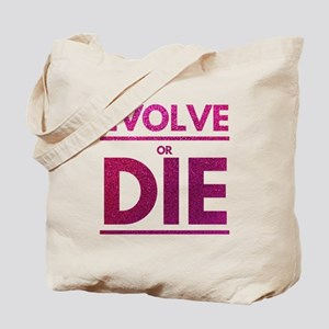 Evolve or Die Motivational Glitter Quote Tote Bag