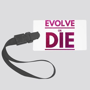 Evolve or Die Motivational Glit Large Luggage Tag