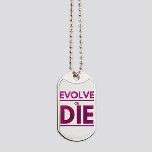 Evolve or Die Motivational Glitter Quote Dog Tags