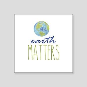 Earth Matters Sticker
