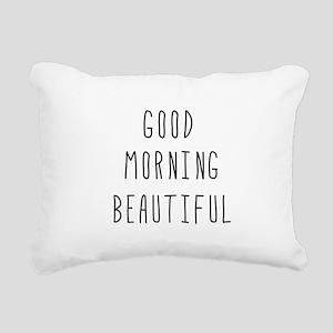 Good Morning Beautiful Rectangular Canvas Pillow