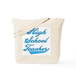 High School Teacher Blue Text Tote Bag