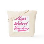 High School Teacher Pink Text Tote Bag