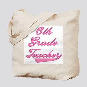 6th Grade Teacher Pink Text Tote Bag