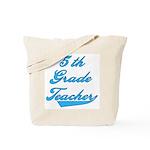 5th Grade Teacher Blue Text Tote Bag