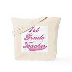 1st Grade Teacher Pink Text Tote Bag