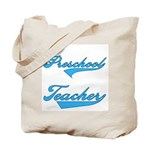 Blue Text Preschool Teacher Tote Bag