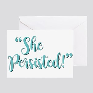 SHE PERSISTED! Greeting Card