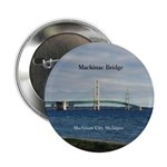 "Mackinaw Bridge From City 2.25"" Button"