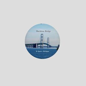 Mackinaw Bridge From St. Ignace Mini Button