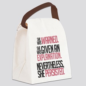 Nevertheless, She Persisted. Canvas Lunch Bag