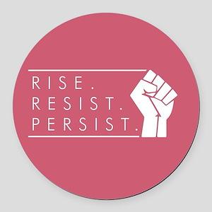 Rise. Resist. Persist. Round Car Magnet
