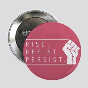 "Rise. Resist. Persist. 2.25"" Button (10 pack)"