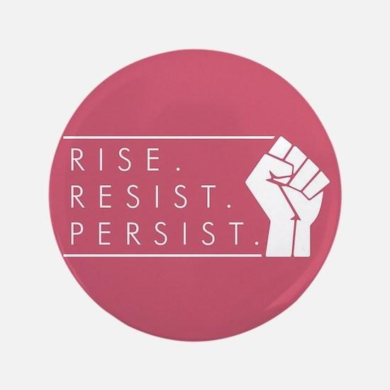 Rise. Resist. Persist. Button