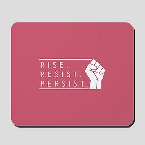 Rise. Resist. Persist. Mousepad