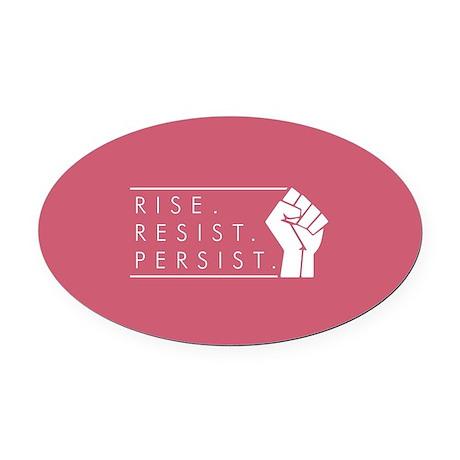 Rise. Resist. Persist. Oval Car Magnet