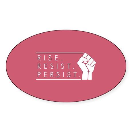 Rise. Resist. Persist. Sticker (Oval)