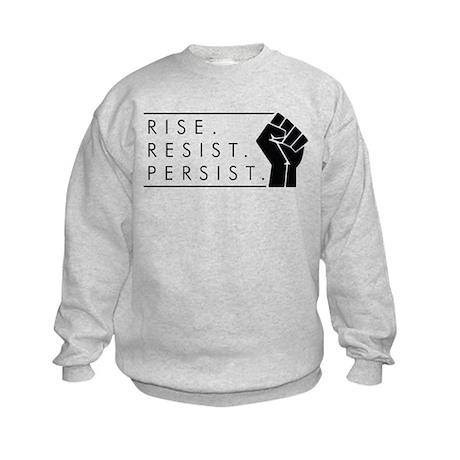 Rise. Resist. Persist. Kids Sweatshirt