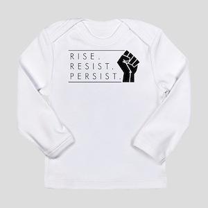 Rise. Resist. Persist. Long Sleeve Infant T-Shirt