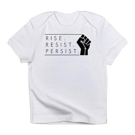 Rise. Resist. Persist. Infant T-Shirt