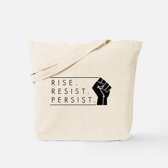 Rise. Resist. Persist. Tote Bag