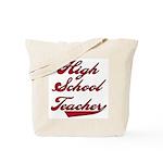 High School Teacher Red Text Tote Bag
