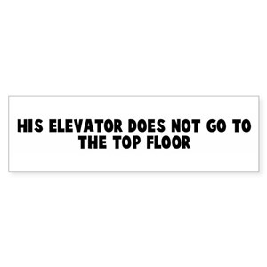 elevator bumper stickers cafepress