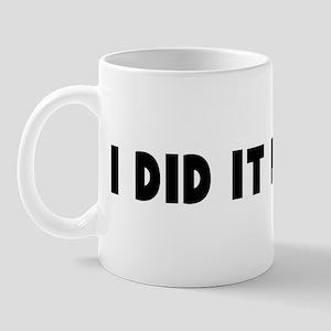 I did it my way Mug