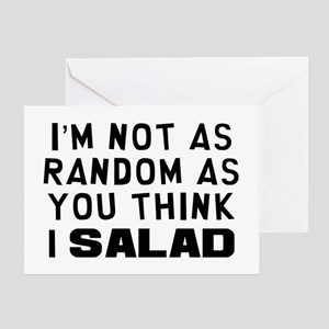 I'm Random Salad Greeting Card