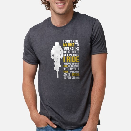 Cycling I Ride To Feel Strong T-Shirt
