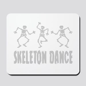 Skeleton Dance Mousepad
