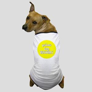 YDD-syreeta Dog T-Shirt