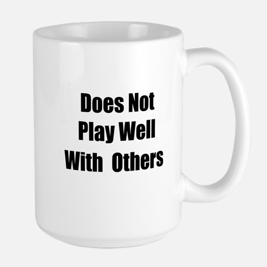 Does NOT play well Mugs