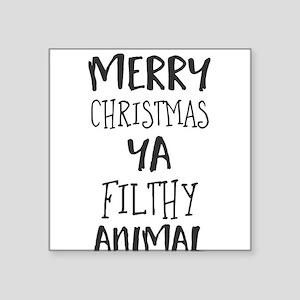 merry christmas ya filthy animal Sticker