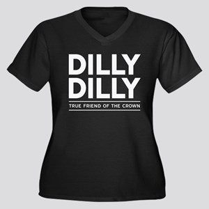Dilly Dilly Plus Size T-Shirt