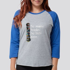 SO Many Books...with Long Sleeves Long Sleeve T-Sh