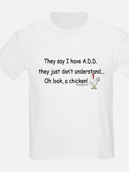 theysayihaveaddChickenSTICKERREC T-Shirt