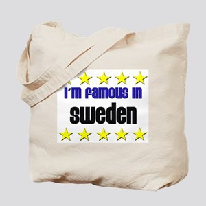 I'm Famous in Sweden Tote Bag