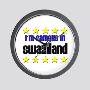 I'm Famous in Swaziland Wall Clock