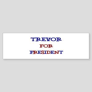 Trevor for President Bumper Sticker